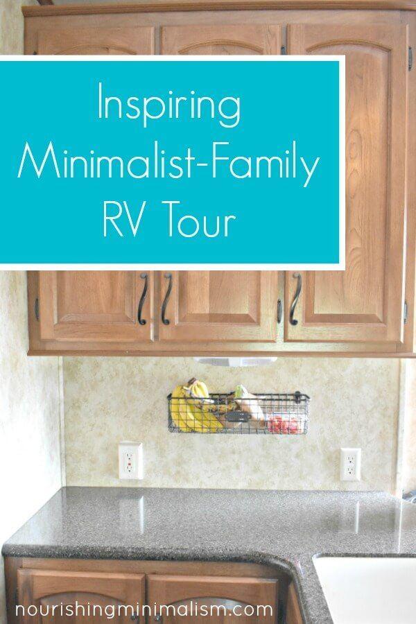 Inspiring Minimalist Family Rv Tour Nourishing Minimalism In