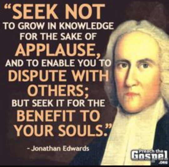 Jonathan Edwards Quotes New 56 Best Jonathan Edwards Images On Pinterest  Reformed Theology
