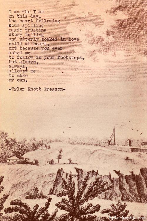 Tyler Knott Gregson via Tumblr