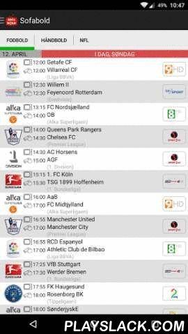 Sofabold  Android App - playslack.com , Sofabold.dk har kun ét formål: At give den bedste og mest komplette oversigt over, hvad der kommer af bold i fjernsynet. Sofabold drives af passionerede fans, der ønsker at give andre fans, den bedste TV-guide.Siden august 2011, har Sofabold.dk dækket over 4000 fodboldkampe, der er blevet sendt live på TV - i mere end 80 turneringer. I 2013 har er både håndbold og NFL kommet med på siden.Sofabold samarbejder med landets største TV udbydere, for at…