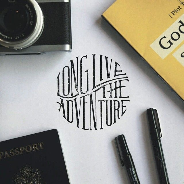 Hand lettered type : long live the adventure