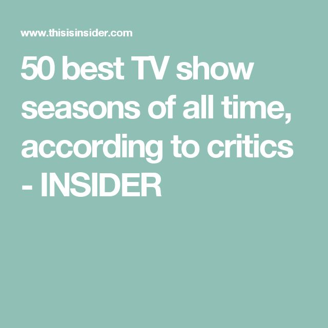 50 best TV show seasons of all time, according to critics - INSIDER