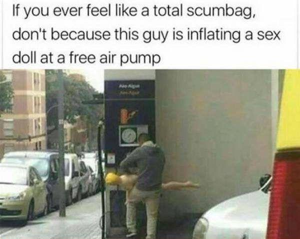 If you ever feel like a total scumbag – meme