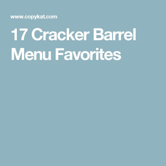 17 Cracker Barrel Menu Favorites