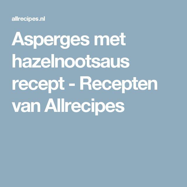 Asperges met hazelnootsaus recept - Recepten van Allrecipes
