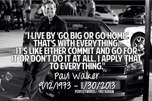 Quotes From Fast And Furious Paul Walker Quotesgram: Paul Walker Quotes Inspirational. QuotesGram