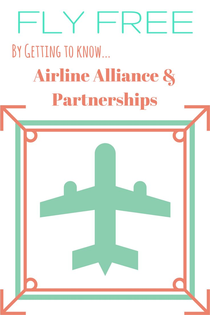 Fly FREE by getting to know airline partnerships and alliances