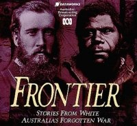 Frontier - the story of Australia's first people (most appropriate for secondary/tertiary students) http://www.abc.net.au/frontier/