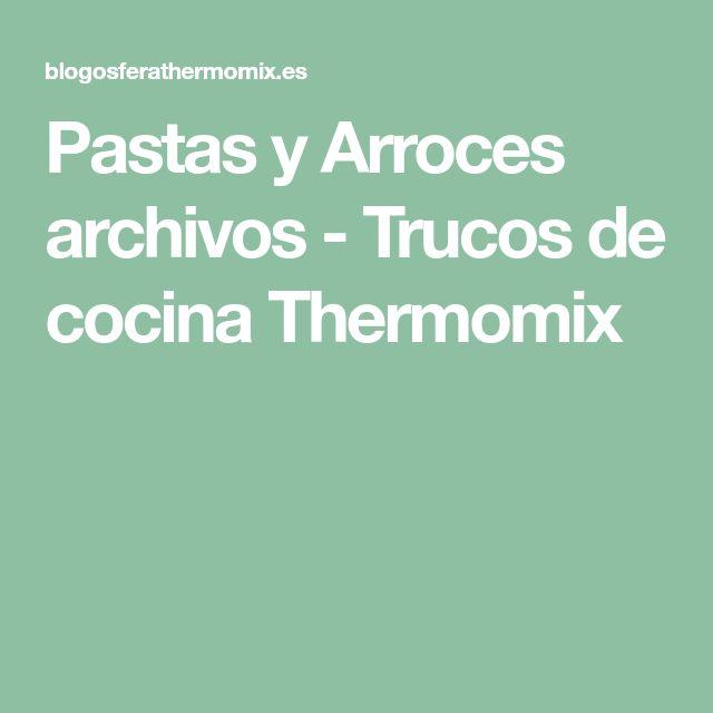 Pastas y Arroces archivos - Trucos de cocina Thermomix