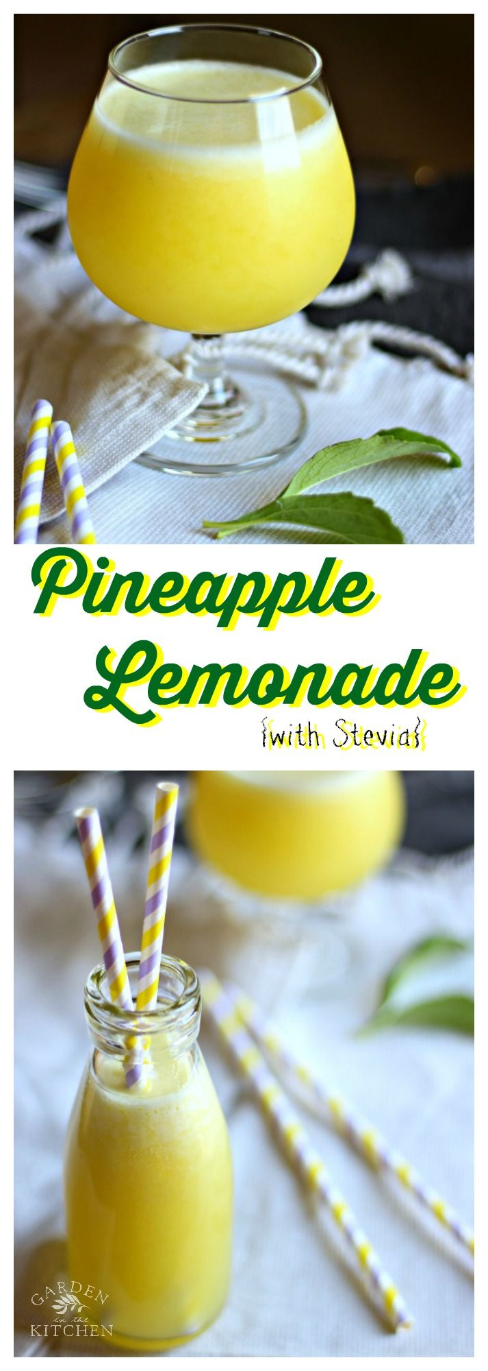Pineapple Lemonade sweetened with fresh stevia is a deliciously refreshing drink to sip and stay hydrated! gardeninthekitchen.com