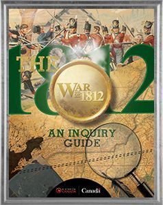 The War of 1812: Inquiry Guide offers critical thinking exercises for students, by looking at history from a variety of perspectives using primary and secondary sources from the War of 1812.