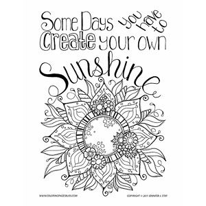 i drew some days you have to create your own sunshine after a particularly
