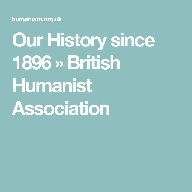 Our History since 1896 » British Humanist Association