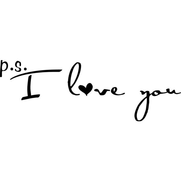 P.S. I love you vinyl lettering art decal (£6.93) ❤ liked on Polyvore featuring words, text, quotes, backgrounds, fillers, phrases, doodles, saying, effect and scribble