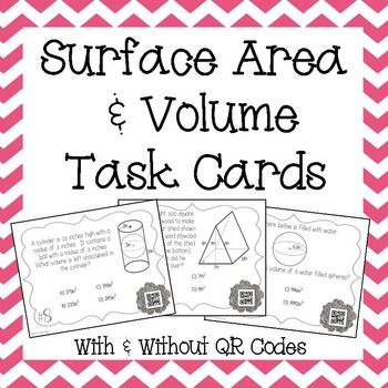 This is a set of 18 Task Cards (with & without QR codes) to help strengthen students skills in calculating Volume & Surface Area of Prisms, Cylinders, Cones, and Spheres.All questions are state assessment level questions which makes this a fun and engaging test review activity.To complete this activity students will need to:Calculate the Volume of Prisms (Rectangular & Triangular), Cylinders, Cones, & Spheres.Calculate the Surface Area of Prisms & Cylinders..