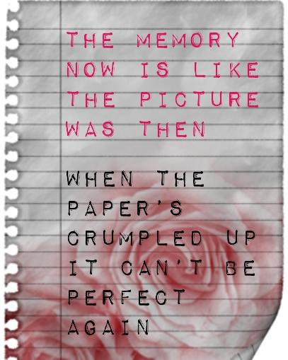 'The memory now is like the picture was then. The paper crumpled up can't be perfect again.' lyrics from 'Forgotten' by Linkin Park #lyricart