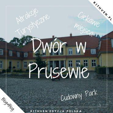 Dwór w Prusewie