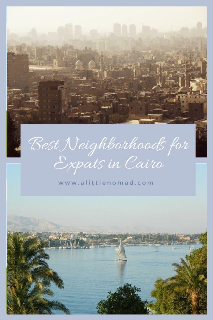 Living in Cairo 2019 [Best Neighborhoods For Expats