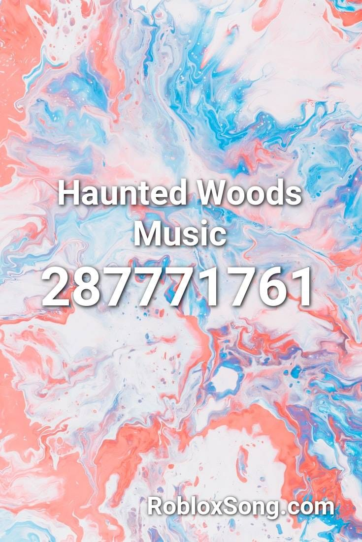 Haunted Woods Music Roblox Id Roblox Music Codes In 2020 Roblox Parody Scary Music