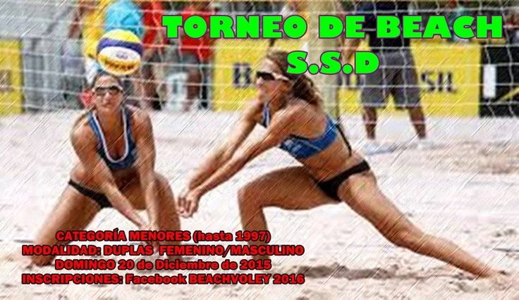 Domingo 20/12 Torneo de Beach Voley Cat. hasta 1997 Modalidad: Duplas Fem. y Masculino Inscripciones: hasta el 18/12