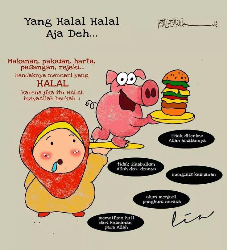 Halal makanan..pakaian..harta dan pasangan