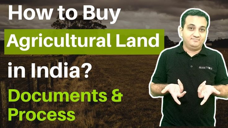 How to Buy Agricultural Land in India - Documents & Process   Learn how you can buy Agricultural Land in India with the complete buying process and the document that you need to check. You can avoid property fraud by following the step by step process to buy agricultural land.    #RealEstate #RealEstateInvesting #AgriculturalLand #AssetYogi