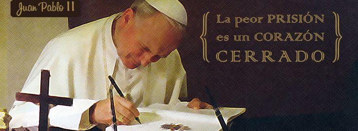 La prisión del corazón cerrado – Juan Pablo II