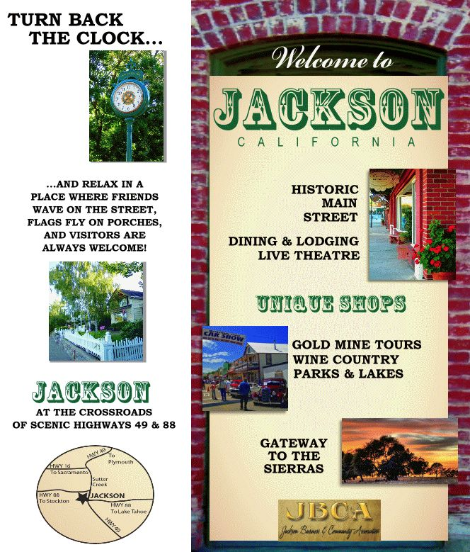 Gold Country Jackson California Turn back the clock and relax in a place where friends wave on the street, flags fly on porches and visitors are always welcome!