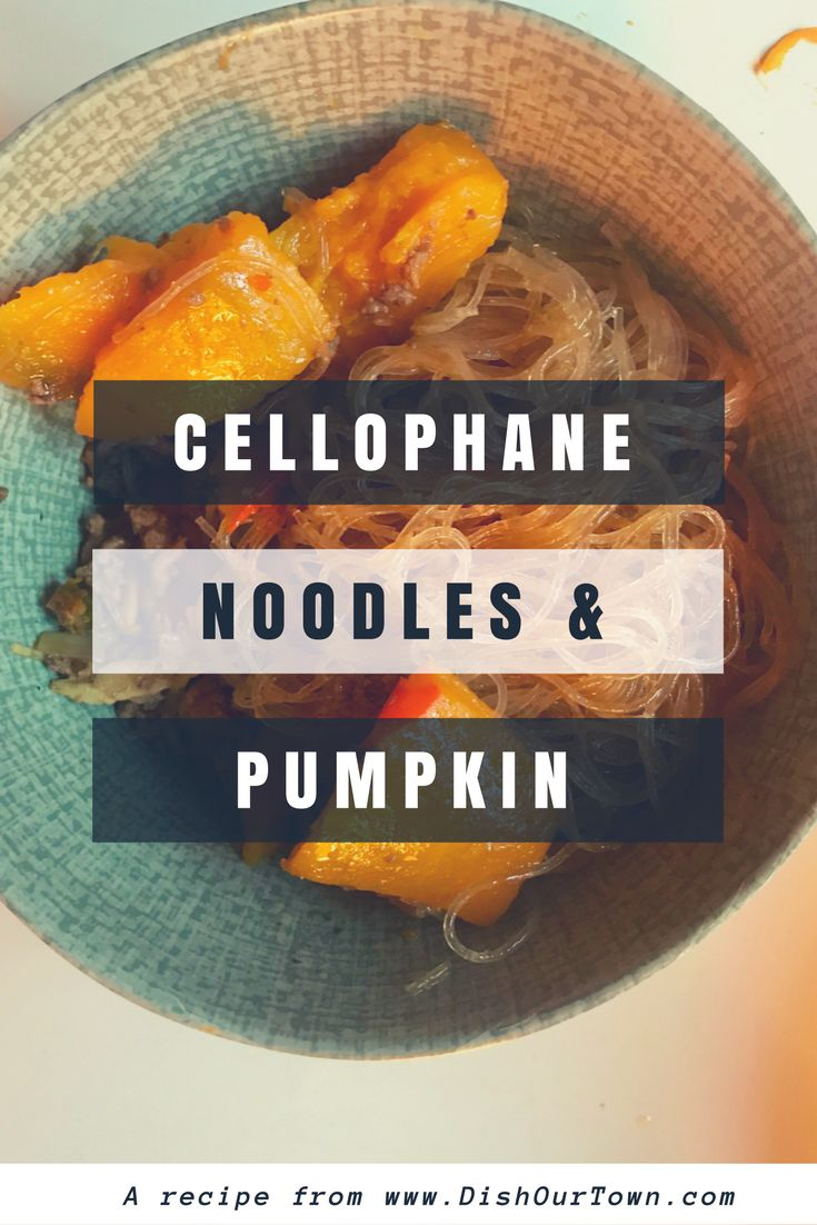 Cellophane Noodles and #Pumpkin #Recipe by @DishOurTown #fallrecipe