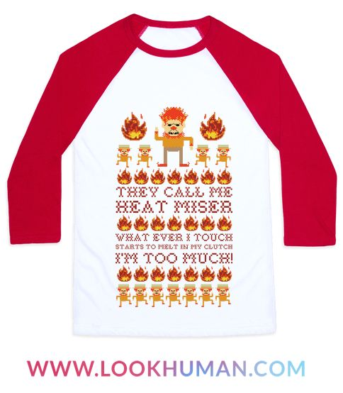"""Perfect for your next ugly Christmas sweater party. This design features an illustration of the Snow Miser and his minions and the lyrics """"They call me Heat Miser what ever I starts to melt in my clutch. I'm too much!"""""""
