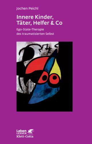 Innere Kinder, Täter, Helfer & Co: Ego-State-Therapie des traumatisierten Selbst von Jochen Peichl http://www.amazon.de/dp/3608890475/ref=cm_sw_r_pi_dp_c8q5ub1D08MKG