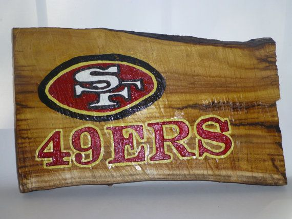 This San Francisco 49ers Sign Is Made Using A Reclaimed Wood Log This Sign Is Hand Carved And