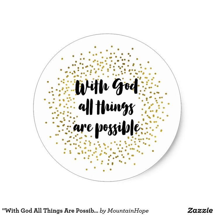 """""""With God All Things Are Possible"""" Stickers"""