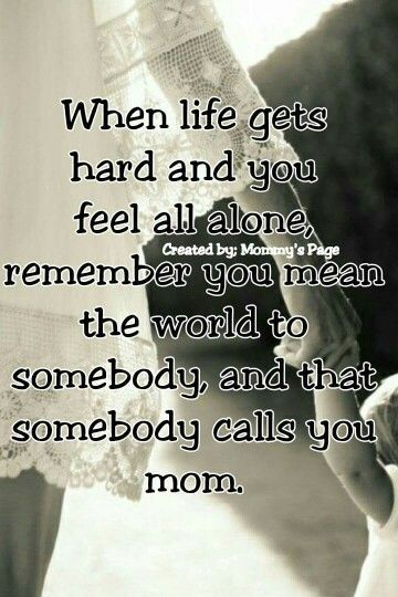Best 25 thanks mom ideas that you will like on pinterest for Inspirational quotes single mothers