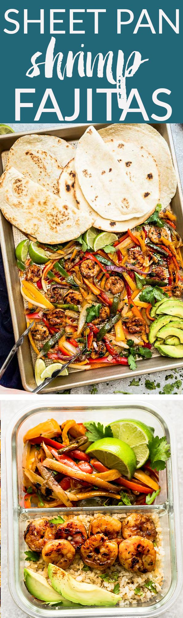 Sheet Pan Shrimp Fajitas - the perfect easy and healthy one pan meal for busy weeknights. Best of all, bursting with chili lime flavors & served with low carb tortillas. Ready in just 20 minutes and easy to customize with chicken or steak. Great for Sunday meal prep for packing in work or school lunches. Serve with low carb tortillas, salad or cauliflower rice for a low carb version. #mealprep #fajitas #shrimp #lent #mexican #healthy #lowcarb #keto