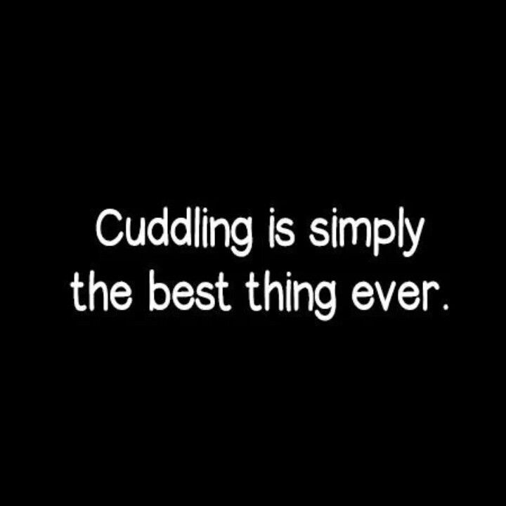 Cuddling Quotes And Sayings: Pinterest
