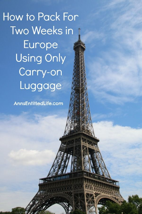 Packing for Europe Using Only a Carry On Bag; How to pack for two weeks in Europe using only carry-on luggage.