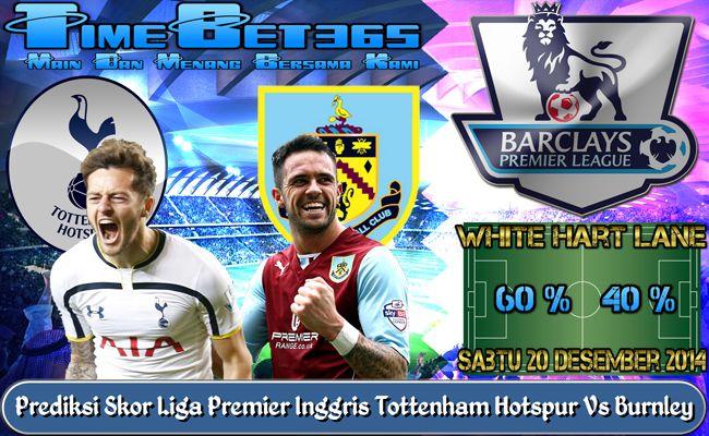 Prediksi-Skor-Liga-Premier-Inggris-Tottenham-Hotspur-Vs-Burnley