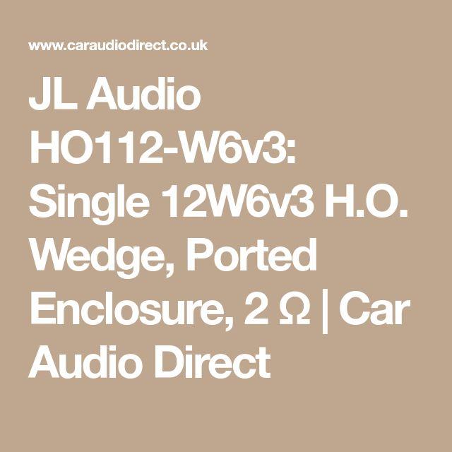 JL Audio HO112-W6v3: Single 12W6v3 H.O. Wedge, Ported Enclosure, 2 Ω | Car Audio Direct