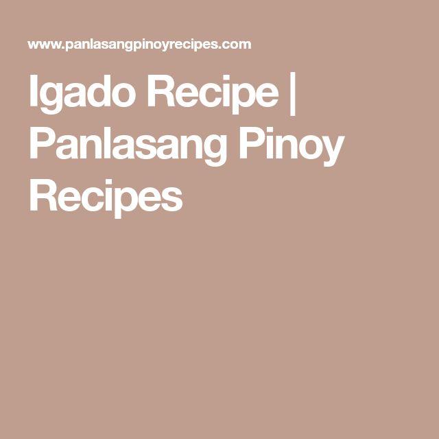 Igado Recipe | Panlasang Pinoy Recipes
