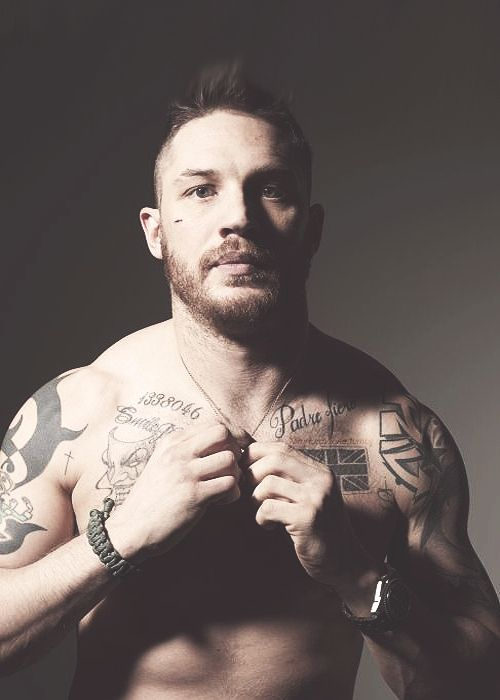 Tom Hardy. I propose an international law requiring tom Hardy to always be shirtless. Yeah, sweetie, I am objectifying you.