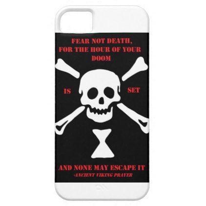 Ancient Viking Prayer...Fear Not Death iPhone SE/5/5s Case - quote pun meme quotes diy custom