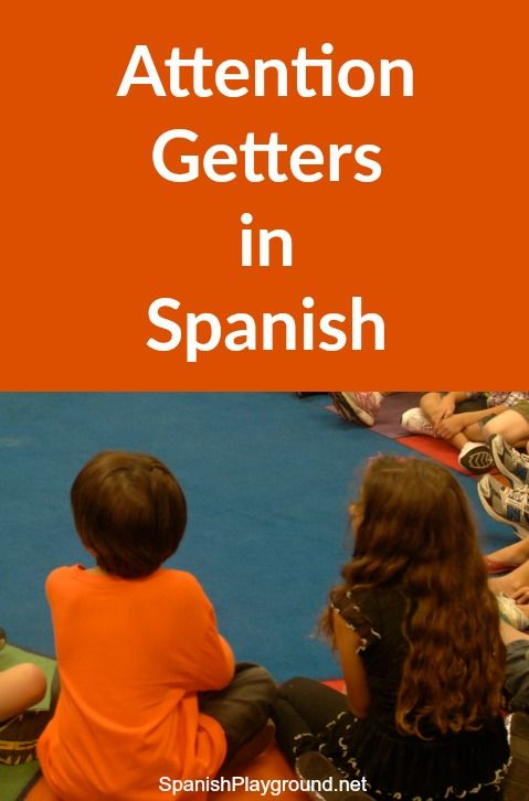 Attention getters in Spanish are rhymes or songs to get kids listening. They are fun sources of language for Spanish learners. Free printable list.