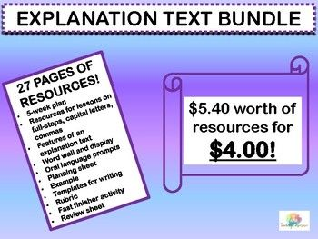 In this bundle, you will receive 27 pages regarding EXPLANATION TEXTS. $5.40 worth of resources! Including: * A 5-week plan * Weekly resources - full stops, capital letters, commas * Features of an explanation text * Word wall and display * Oral language prompts * Explanation planning sheet * Example of text * Template for