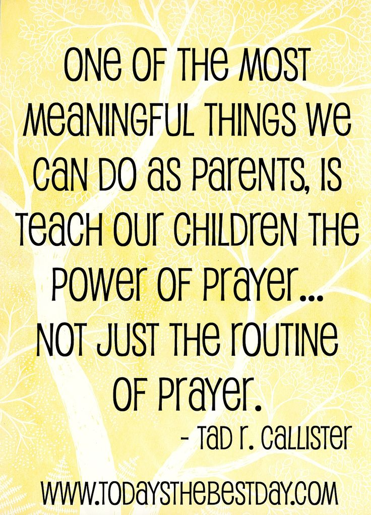 one of the most meaningful things we can as parents, is teach our children the power of prayer - not just the routine of prayer