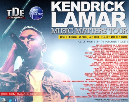 Top Dawg Ent. and BET present Kendrick Lamar's Music Matters Tour featuring Jay Rock, Ab-Soul, Stalley, and Fly Union. The brand new tour will see 3/4 of Black Hippy hit the road in support of Top Dawg Ent., with Jay Rock also putting it down for Strange Music.    Click for tour dates!