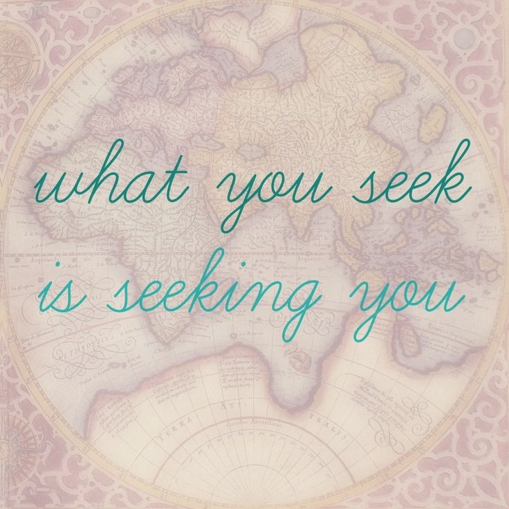 What are you seeking?????? 14 Rumi Quotes That Will Motivate You To Follow Your Dreams
