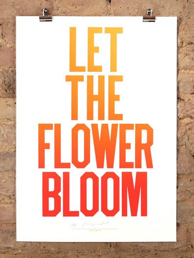 anthony burrill • let the flower bloom • £60.00