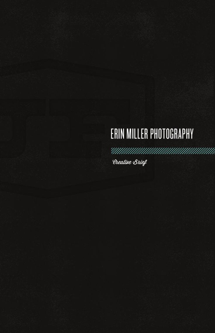 Creative Brief for the new identity of Erin Miller Photography