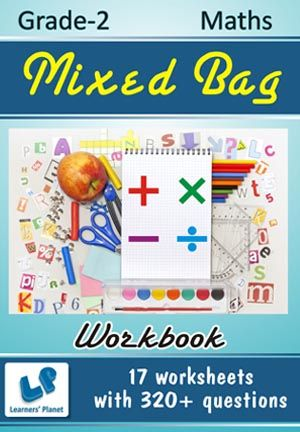 GRADE-2-MATH-MIXED-BAG-WORKBOOK This workbook contains printable worksheets on Mixed Bag for Grade 2 students.  There are total 17 worksheets with 320+ questions.  Pattern of questions : Subjective Questions, Multiple Choice Questions, Fill in the blanks.    PRICE :- RS.149.00